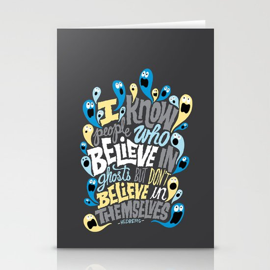 People Who Believe in Ghosts Stationery Card