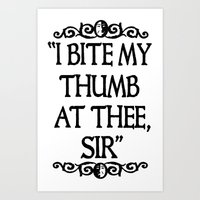 I BITE MY THUMB AT THEE,… Art Print