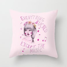 Everything sucked, except the music Throw Pillow