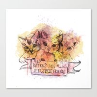 Kittens Are Girl's Best Friends Canvas Print