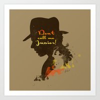 Don't Call Me Junior! … Art Print