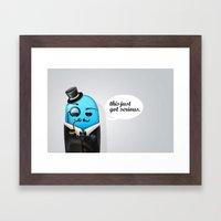 Serious Business Framed Art Print