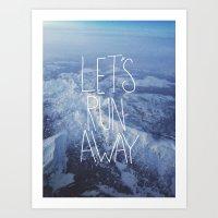 Let's Run Away X Snow Mo… Art Print