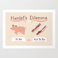 Hamlet's Dilemma Art Print