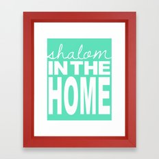 Shalom in the Home, sea foam Framed Art Print