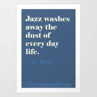 Jazz Washes Away Art Print