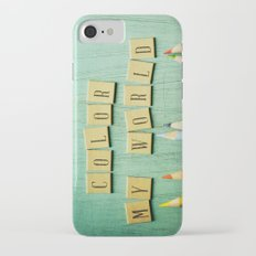 Color My World Slim Case iPhone 7
