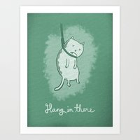 Hang In There Art Print