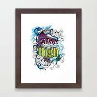 Music Makes Me High Framed Art Print