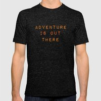 ADVENTURE IS OUT THERE Mens Fitted Tee Tri-Black SMALL