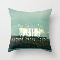 She Looks For Adventure  Throw Pillow