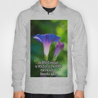 Be Brave Enough To Hold … Hoody