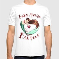 Baby, You're Mer-fect!  Mens Fitted Tee White SMALL