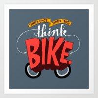 Think Once. Think Twice.… Art Print