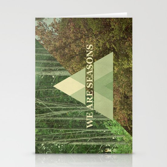 we are seasons Stationery Card