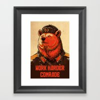 Work Harder, Comrade! Framed Art Print