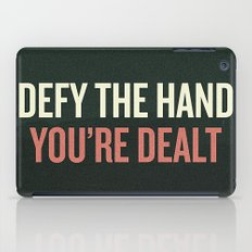 Defy the Hand You're Dealt iPad Case