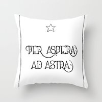 Per Aspera Ad Astra Throw Pillow