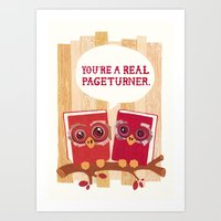 You're a real pageturner.  Art Print