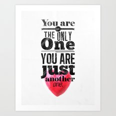 You are not the only One. Art Print