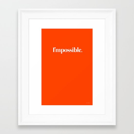 I'mpossible Framed Art Print