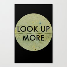 Look Up More Canvas Print