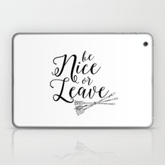 Funny Be Nice Or Live Funny Quote Funny Wall Art Printable Wall Art Typography Print Comic Quote Laptop & iPad Skin