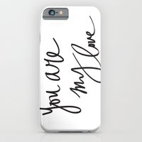 You Are My Love iPhone 6 Slim Case