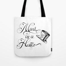 Alice in Wonderland Mad As A Hatter Tote Bag