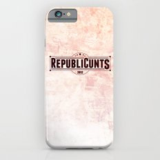RepubliCunts iPhone 6s Slim Case