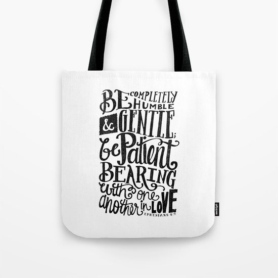 BE GENTLE BE PATIENT Tote Bag