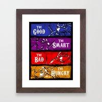 The Good, The Smart, The… Framed Art Print