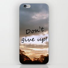 Don't give up! iPhone & iPod Skin