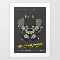 My SUPERCHARGED VOODOO DOLLS NO6 Art Print
