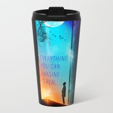 Everything you can imagine is real. Travel Mug