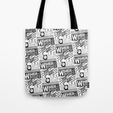 Wherever You Are  Tote Bag