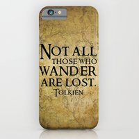 Not all those who wander are lost. iPhone 6 Slim Case