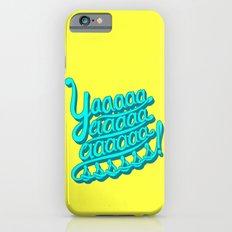 YAAASSS iPhone 6 Slim Case