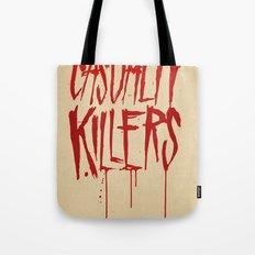 Casualty Killers Tote Bag
