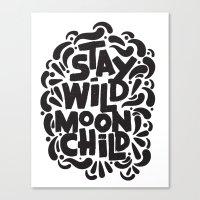 STAY WILD MOON CHILD Canvas Print