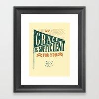 7/52: 2 Corinthians 12:9… Framed Art Print