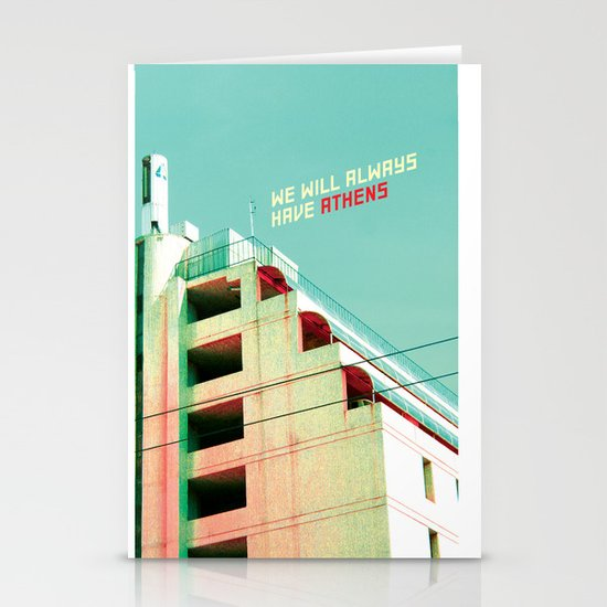 We Will Always Have Athens Stationery Card