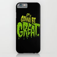 It's Gonna Be Great... iPhone 6 Slim Case