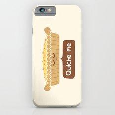 Quiche Me iPhone 6 Slim Case