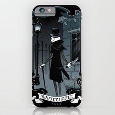 Jack the Ripper iPhone 6 Slim Case