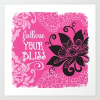 Follow Your Bliss Art Print