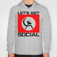 Let's Get Social Hoody