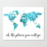 Oh, the places you will go Canvas Print