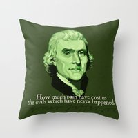 How Much Pain Have Cost … Throw Pillow