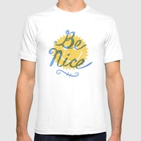 Be Nice. Mens Fitted Tee White SMALL